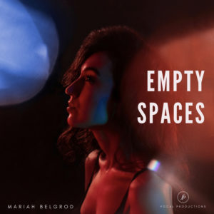 Mariah Belgrod - Empty Spaces
